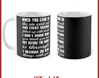 I wanna Do Bad Things..  325ml Mug