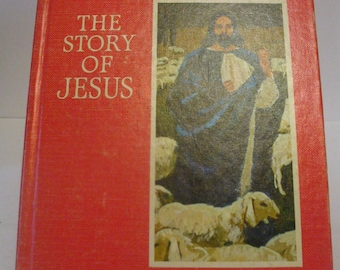The Story of Jesus by Norman Vincent Peale