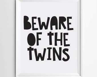 Beware of the twins - Digital Print - twins gifts - nursery printable - wall art - kids decor - playroom print - kids room - quote children