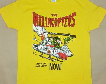 Hellacopters Gotta Get Some Action, T-shirt 100% Cotton