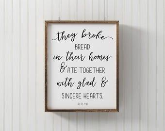 They Broke Bread Art Print - Bible Verse Print - Premium Art Print - Christian Graphic Design Print - Christian Home Decor Sign