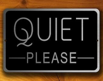 QUIET PLEASE SIGN, Quiet Please Signs, Modern Quiet Please Sign on Brushed Aluminum Composite panel, Custom Quiet Please Sign, Quiet Please