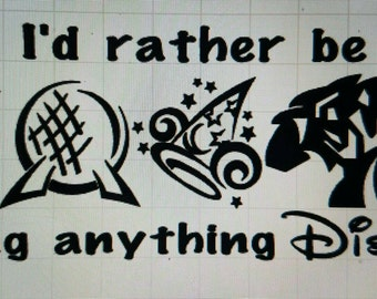 I'd rather be doing anything Disney