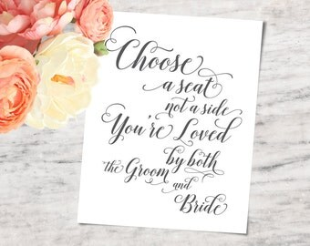 """Wedding Seating Sign, """"Choose a Seat not a Side"""", Printable and SVG Bundle - INSTANT DOWNLOAD"""