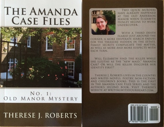 The Amanda Case Files No. 1: Old Manor Mystery by Catholic Author Therese J. Roberts