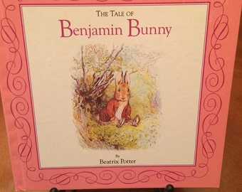 The Tale of Benjamin Bunny  by Beatrix Potter