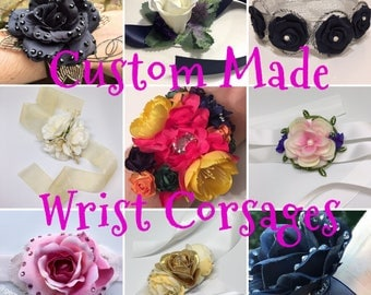 Custom Made Wrist Corsages