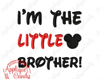 Mr Mouse I'm the LITTLE Brother Embroidery Design 4x4 5x7 6x10 INSTANT DOWNLOAD