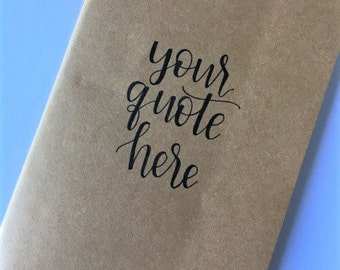 Custom Quote Journal | Personalized Journal | Hand Lettered | Kraft Journal | Notebook
