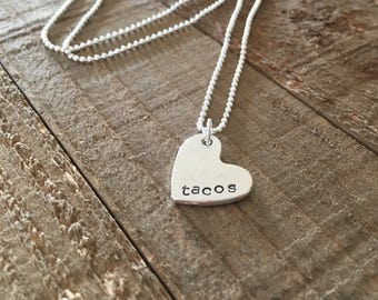 Taco necklace-Funny necklace-Tacos-Heart necklace-hand stamped necklace-gift