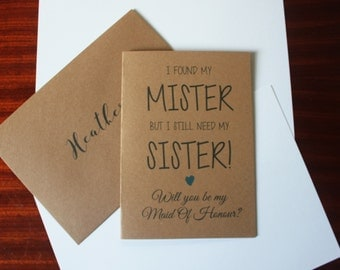 I Found My Mister, Need My Sister Maid Of Honour Card A5 Kraft Rustic