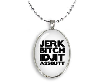 Supernatural Oval Pendant Necklace Jerk Bitch Idjit Assbutt Fandom Jewelry Cosplay Fangirl Fanboy