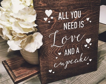 Rustic Cake Table Sign, Wood Wedding Signs, Hand Painted Signs, Rustic Wood Signs, Wood Signs, Cupcake Table Sign, All You Need Is Love