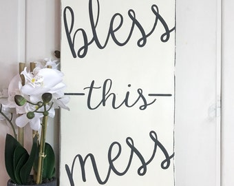 "Bless this mess | rustic home decor | painted rustic wood sign | farmhouse decor | fixer upper decor | french country decor | 11.25"" x 24"""