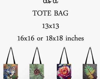 Tote Bag, Custom Tote, Carryall, Market Tote, Book Bag, Shopping Bag, Farmer's Market Tote, Travel Bag, Shoulder Bag, Select Your Own Image