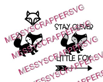 STAY CLEVER Little FOX Use with silhouette designer edition and cricut explore for your crafting needs.(SvG,Cricut Explore,Silhouette Cameo)