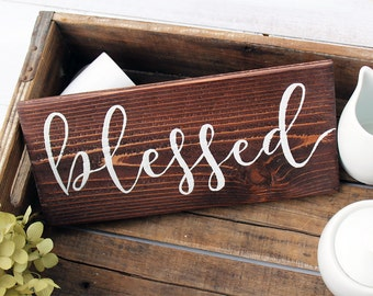 Blessed Sign, Wood Blessed Sign, Rustic Home Decor, Blessed Home Decor, Rustic Wall Sign, Country Home Decor, Farmhouse Decor, Rustic Sign