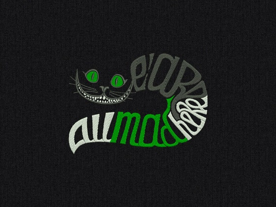 Cheshire Cat - We Are All Mad Here - Machine embroidery design - instant download