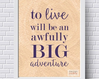 Peter Pan - Awfully Big Adventure, Peter Pan Wall Art, Neverland, J.M. Barrie, Instant Download Printable Art, Peter Pan Poster, Download