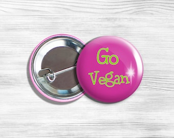 "Vegan Vegetarian ""Go Vegan"" Pinback Button Pin 1.75"" Pink"