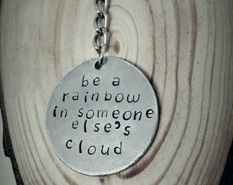 handstamped keyring, rainbow gift, rainbow keychain, cloud gift, gift for her, inspirational quote, rainbow quote, rainbow keys