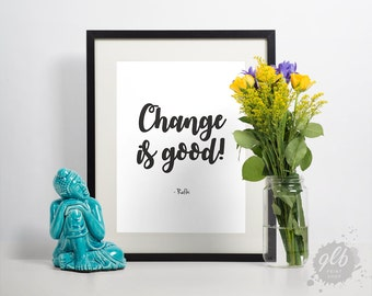 Change is Good Quote
