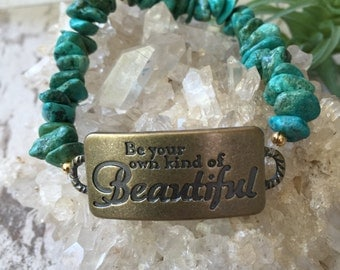 Be Your Own Kind Of Beautiful Turquoise Bracelet