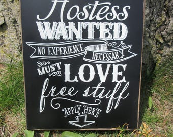 """HOSTESS WANTED Wood Vendor Sign, 8"""" X 10"""" or 11"""" x 13"""", Black Paint, White Letters - Craft Trade Show, Direct Sales. Pop-up Boutique Display"""