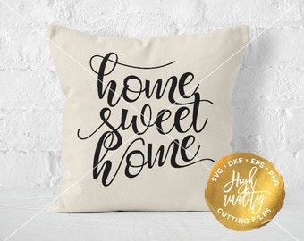 Home Sweet Home SVG, Home SVG, Home Sweet Home Cut File, Home Cutting File, Home Quote Svg, Welcome Home SVG, Home Silhouette Svg, Cricut