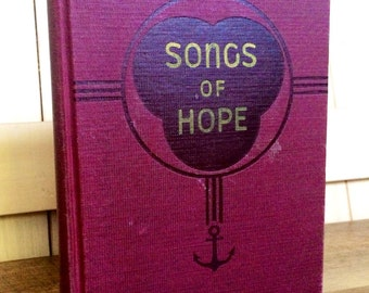 1948 Antique Hymnal- Songs of Hope