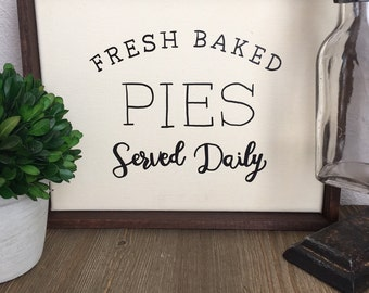 "Fresh Baked Pies Served Daily 8.5x11"" canvas+wood sign, hand painted sign, farmhouse style"