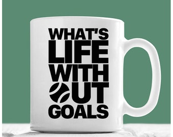 Tennis Coffee Mug, What's Life Without Goals, Tennis Mug, Tennis Mom Mug, Gifts For Tennis Players, Tennis Gifts For Women, Tennis Lover