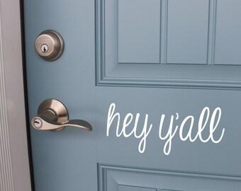 Hey Y'all Front Door Decal | Hey Y'all Decal | Vinyl Sticker for Front Door | Front Door Decor | Front Door Sticker
