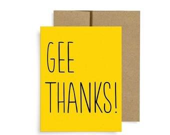 GEE THANKS!