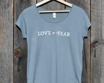 Love > Fear (Women's T-shirt)