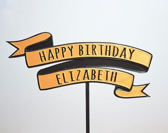 Happy Birthday Banner - Cake Topper - Custom