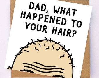 Funny Card For Dad - Fathers Day Card - Bald Dad Card - Funny Card For Father - Sarcastic Dad Card - Funny Dad Joke Card - Bald Man Card