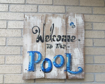 Welcome to the POOL, Sign, Coastal Decor, Outdoor