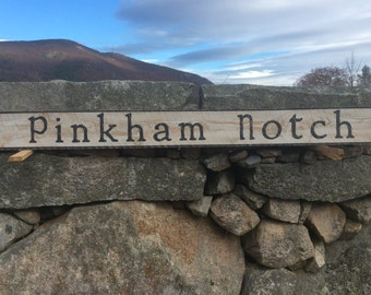 Pinkham Notch sign