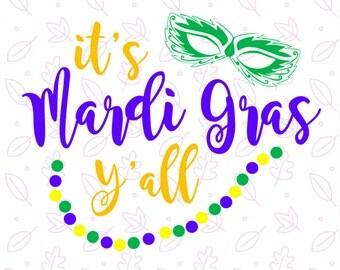 its mardi gras yall SVG - Mardi Gras SVG file, DXF, png, Cutting Files, Silhouette, Cricut, Clipart, Vinyl Louisiana Svg, Fat Tuesday Svg