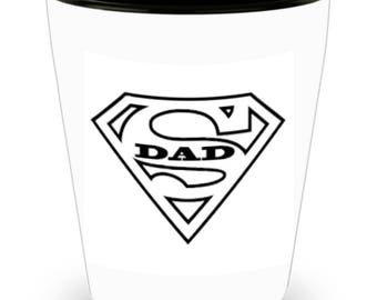 DAD SUPER DAD!!! Let him know how much you care with every shot! White Ceramic Shot Glass Gift!