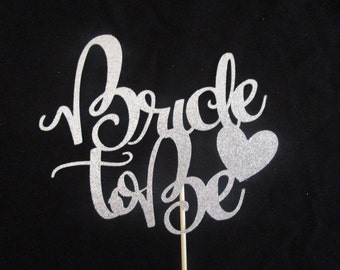 Bride to be cake topper, Bridal shower, Bachelorette party cake topper