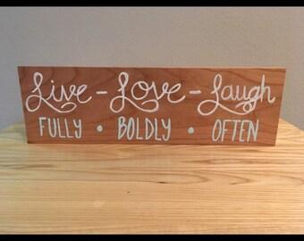 Live love laugh Handmade Wood Sign