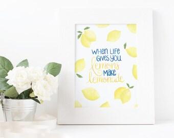 When Life Gives You Lemons - Printable - 5x7