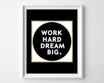 Work hard dream big, work hard dream big quote, Typography printable, wall words, black print, typography print,typography, motivation quote
