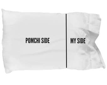 Pomchi Pillow Case - Funny Pomchi Pillowcase - Pomchi Gifts - Pomchi Side My Side - Pomchi Dog