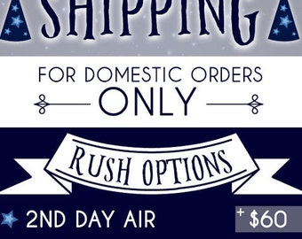 RUSH SHIPPING 3 Day Delivery (Delivered 3 days after art is approved)