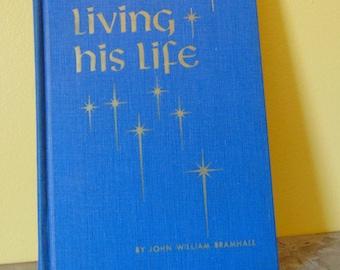 Living His Life 1969 John William Bramhall  OOP