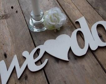 "3D - Label ""We do"" (large) - Typo Decoration, Hardfibre"