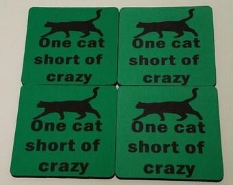 One Cat Short of Crazy Fabric Coaster Individual/Set